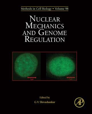 Nuclear Mechanics & Genome Regulation (Electronic book text): G.V. Shivashankar