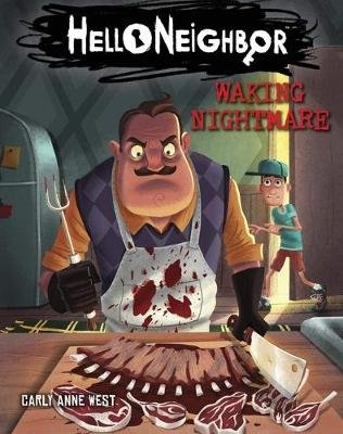 Waking Nightmare (Hello Neighbor, Book 2) (Paperback): Carly Anne West