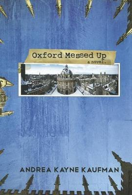 Oxford Messed Up (Paperback): Andrea Kayne Kaufman
