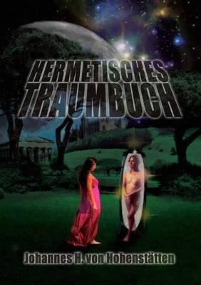 Hermetisches Traumbuch (German, Paperback): von Hohenstatten
