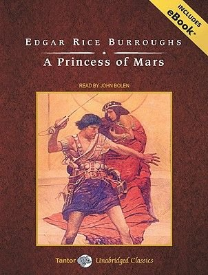 A Princess of Mars (Standard format, CD, Unabridged edition): Edgar Rice Burroughs