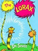 The Lorax (Hardcover): Dr. Seuss