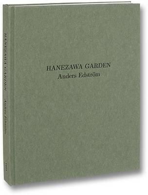 Hanezawa Gardens (Paperback): Anders Edstrom