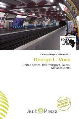 George L. Vose (Paperback): Carleton Olegario M. Ximo
