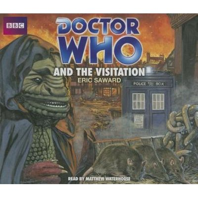 Doctor Who And The Visitation (Standard format, CD, Unabridged edition): Eric Saward