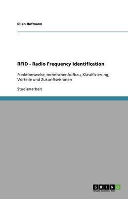 Rfid - Radio Frequency Identification (German, Paperback): Ellen Hofmann