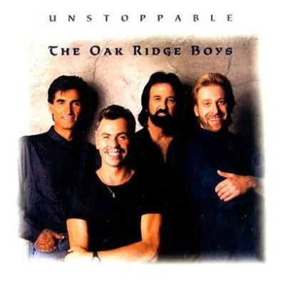 Oak Ridge Boys - UNSTOPPABLE CD (2007) (CD): Oak Ridge Boys
