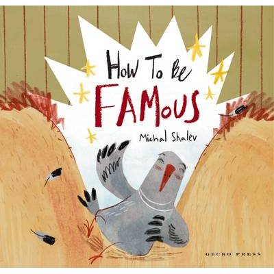 How to Be Famous (Paperback): Michal Shalev