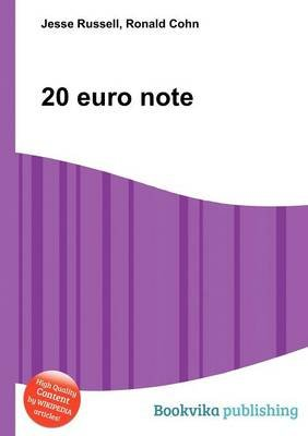 20 Euro Note (Paperback): Jesse Russell, Ronald Cohn