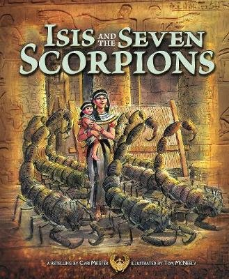 Isis and the Seven Scorpions (Hardcover): Cari Meister
