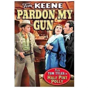 Pardon My Gun/Half Pint Polly (Region 1 Import DVD): Tom Tyler, Tom Keene