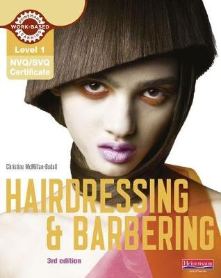 Level 1 (NVQ/SVQ) Certificate in Hairdressing and Barbering Candidate Handbook (Paperback): Christine McMillan-Bodell