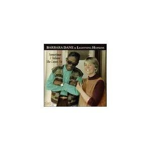 Various Artists - Sometimes I Believe She Loves Me (CD): Barbara Dane, Chris Strachwitz, Lightnin' Hopkins