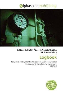 Logbook (Paperback): Frederic P. Miller, Agnes F. Vandome, John McBrewster
