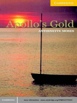 Apollo's Gold Level 2 (Electronic book text): Antoinette Moses