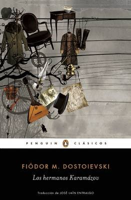 Los Hermanos Karamazov (the Brothers Karamazov) (Spanish, Paperback): Fiodor Dostoievski