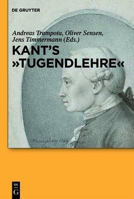 "Kant's ""Tugendlehre"" (Electronic book text): Andreas Trampota, Oliver Sensen, Jens Timmermann"