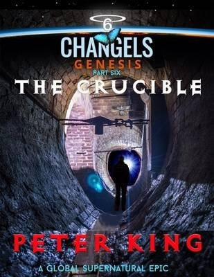 The Crucible (Electronic book text): Peter King