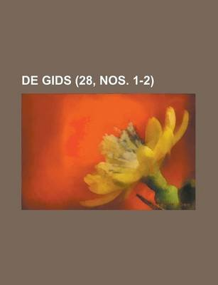 de Gids (28, Nos. 1-2) (Dutch, English, Paperback): Us Government, Anonymous