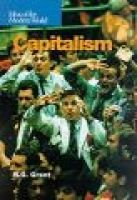 Capitalism (Hardcover, Library binding): R. G Grant