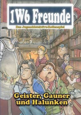 Geister, Gauner Und Halunken (German, Paperback): Thomas Michalski, Christoph Laurer