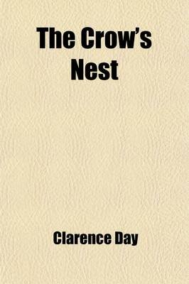 The Crow's Nest (Paperback): Clarence Day