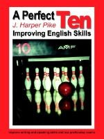A Perfect Ten: Improving English Skills (Paperback): J. Harper Pike