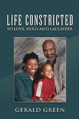 Life Constricted (Paperback): Gerald Green