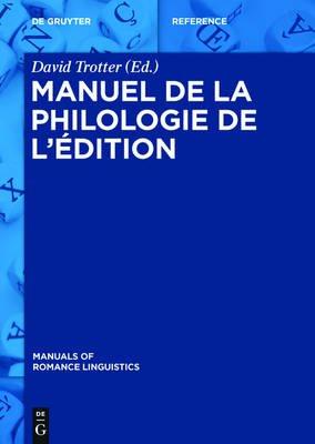 Manuel de La Philologie de L'Edition (French, Electronic book text): David Trotter