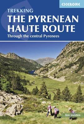 The Pyrenean Haute Route (Electronic book text, 3rd Revised edition): Ton Joosten