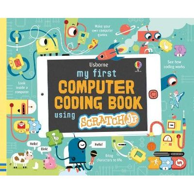 My First Computer Coding Book with ScratchJr (Spiral bound): Rosie Dickins