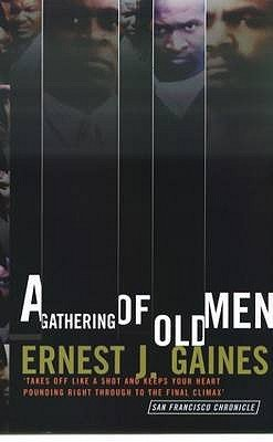 A Gathering of Old Men (Paperback, Main): Ernest J. Gaines