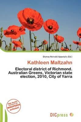 Kathleen Maltzahn (Paperback): Dismas Reinald Apostolis