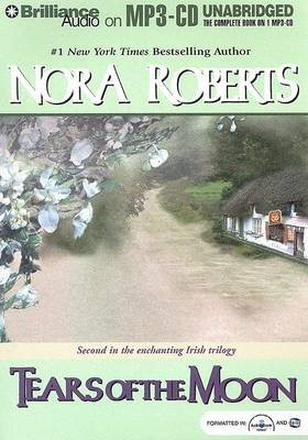 Tears of the Moon (MP3 format, CD, Unabridged): Nora Roberts