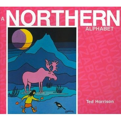 A Northern Alphabet (Paperback): Ted Harrison