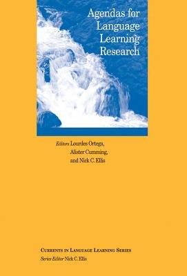 Agendas for Language Learning Research (Paperback): Lourdes Ortega, Alister Cumming, Nick C. Ellis