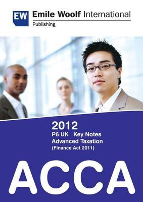 ACCA P6 (UK) Advanced Taxation FA11 Exam Kit (Electronic book text):