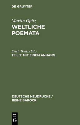 Mit Einem Anhang - Florilegium Variorum Epigrammatum (German, Electronic book text, Reprint 2013 ed.): Erich Trunz