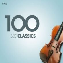Various Composers - 100 Best Classics (CD, Boxed set): Various Composers, Various Artists