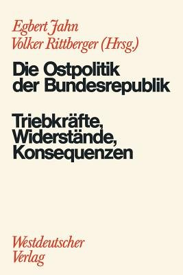 Die Ostpolitik der BRD (German, Paperback, 1974): Egbert Jahn, Volker Rittberger
