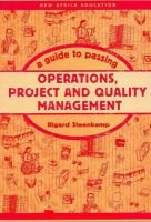 A Guide to Passing Operations, Project and Quality Management (Paperback): Rigard Steenkamp