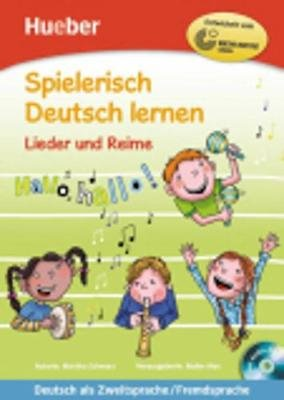 Spielerisch Deutsch Lernen - Lieder Und Reime - Buch & Audio-CD (German, Mixed media product):