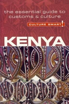Kenya - Culture Smart! - The Essential Guide to Customs & Culture (Electronic book text): Jane Barsby