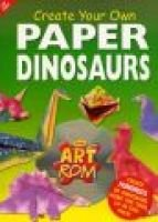 Create Your Own Paper Dinosaurs (Paperback): Top That!