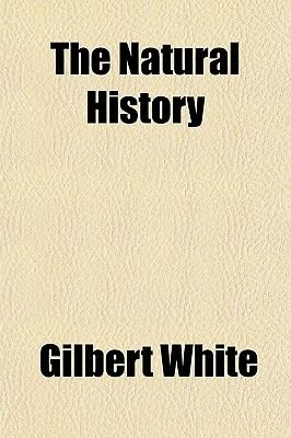 The Natural History and Antiquities of Selborne in the County of Southampton (Paperback): Gilbert White