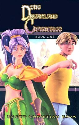 The Dreamland Chronicles, Bk. 1 (Paperback, illustrated edition): Scott Christian Sava