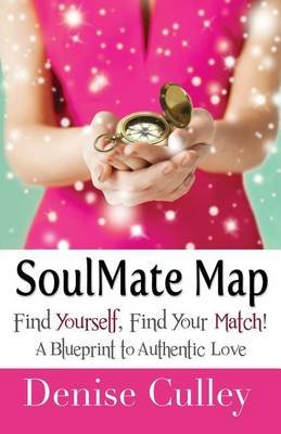 Soulmate Map (Paperback): Denise Culley