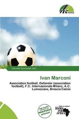Ivan Marconi (Paperback): Columba Sara Evelyn