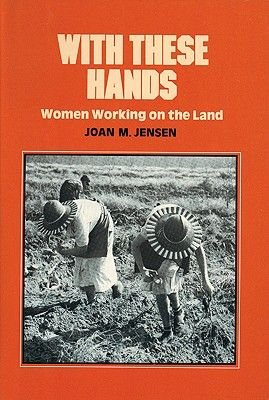 With These Hands (Hardcover): Joan M Jensen