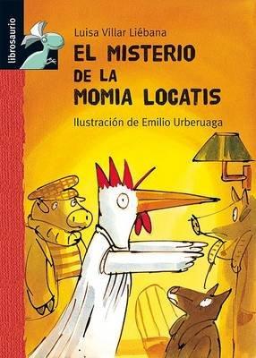 El Misterio de la Momia Locatis (Spanish, Hardcover, 2nd): Luisa Villar Liebana